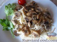 Фото к рецепту: Вермишель с грибами